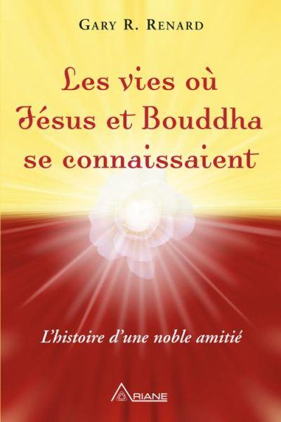 Les vies où Jésus et Bouddha se connaissaient - L'histoire d'une amitié noble - 9782896264353 - 13,99 €