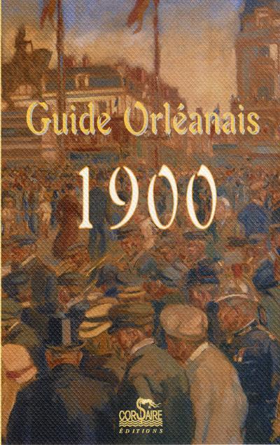 Guide Orléans 1900