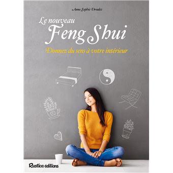 Le nouveau feng shui