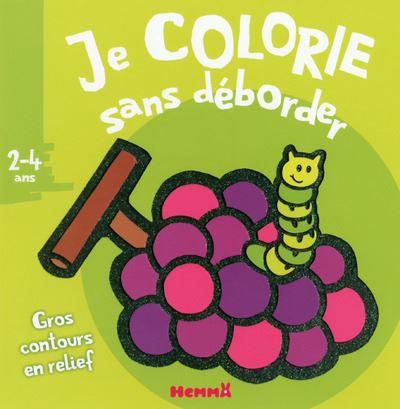 Je colorie sans déborder (2-4 ans) - tome 4a (Raisins)