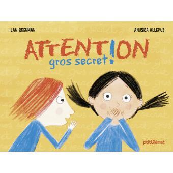 Attention gros secret !