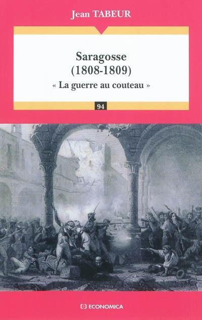 Saragosse, 1808-1809