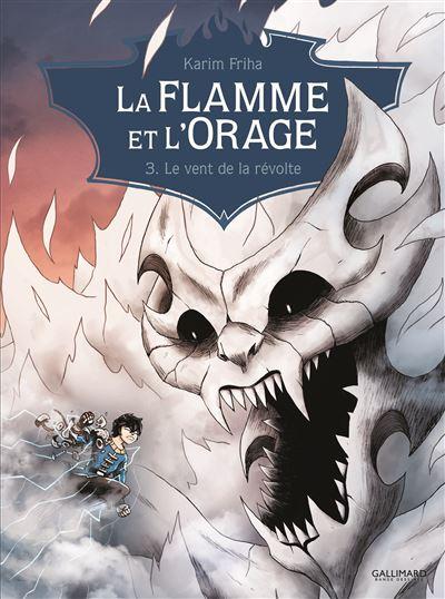 La Flamme et l'Orage (Tome 3-Le vent de la révolte)