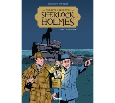 Les Archives secrètes de Sherlock Holmes - Tome 01 NE