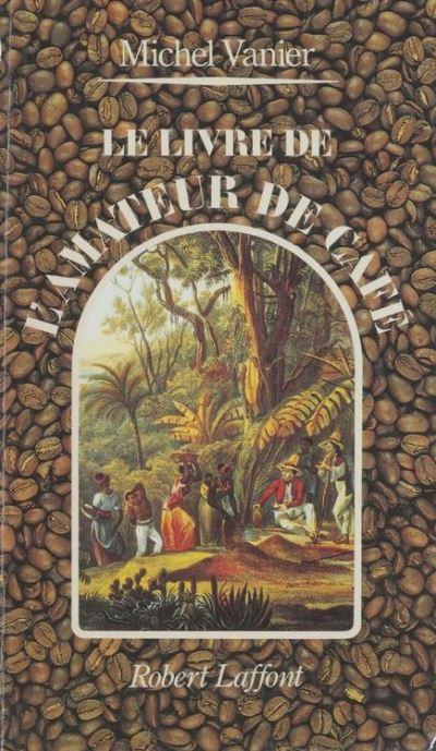 Le Livre de l'amateur de café