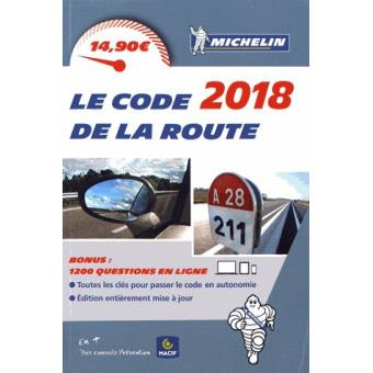 code de la route michelin edition 2018 broch collectif achat livre fnac. Black Bedroom Furniture Sets. Home Design Ideas