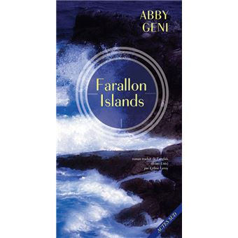 Farallon Islands - broché - Abby Geni, Céline Leroy - Achat Livre ou ebook  | fnac