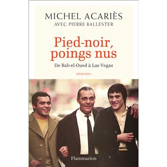 Pied-noir, poings nus