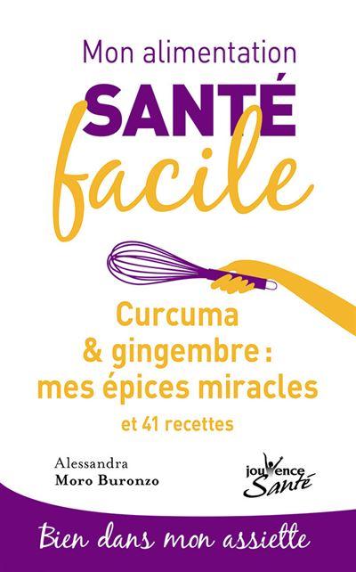 Curcuma et gingembre, mes épices miracles
