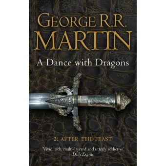 Game Of Thrones Le Trone De Fer 2nd Part Tome 5 A Dance With Dragons After The Feast