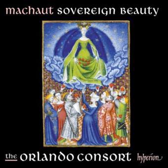 Machaut : Sovereign Beauty