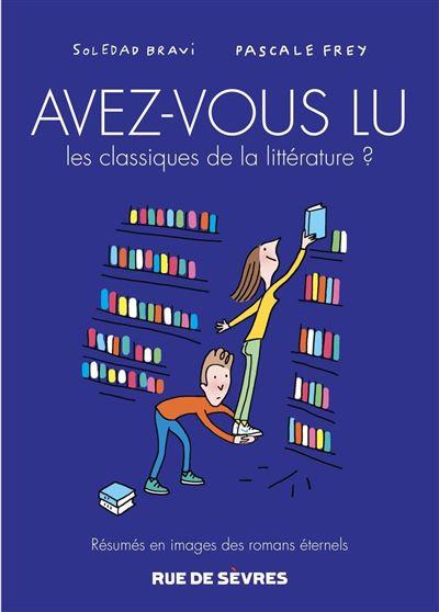 Avez-vous lu les classiques de la litterature ?