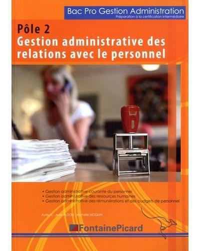 Préparation à la certification intermédiaire Pôle 2 - Gestion administrative des relations avec le personnel 2nde