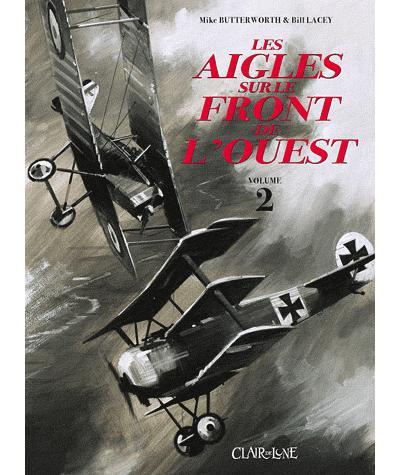 Les aigles sur le front de l'Ouest - Tome 2 : Aigles sur le front de l'Ouest vol 2 (Les)