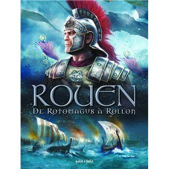 RouenDe Rotomagus à Rollon