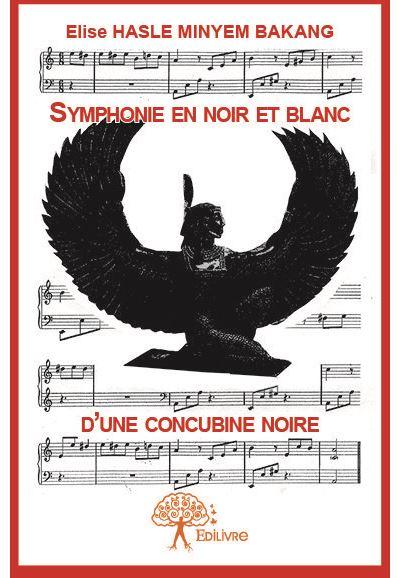 Symphonie en noir et blanc d'une concubine noire