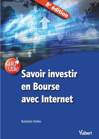 Savoir investir en Bourse avec Internet 8e éd. - 9782311622751 - 11,99 €