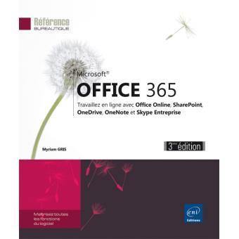 office 365 travaillez en ligne avec office online onedrive onenote et skype entreprise 3 me. Black Bedroom Furniture Sets. Home Design Ideas