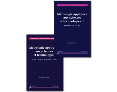 Metrologie appliquee aux sciences et technologies 2 volumes