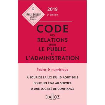 Code des relations entre le public et l'administration 2019, annoté et commenté