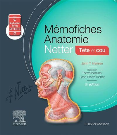 Mémofiches Anatomie Netter - Tête et cou - 9782294759291 - 19,93 €