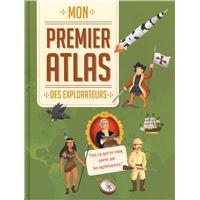 Mon premier atlas des explorateurs