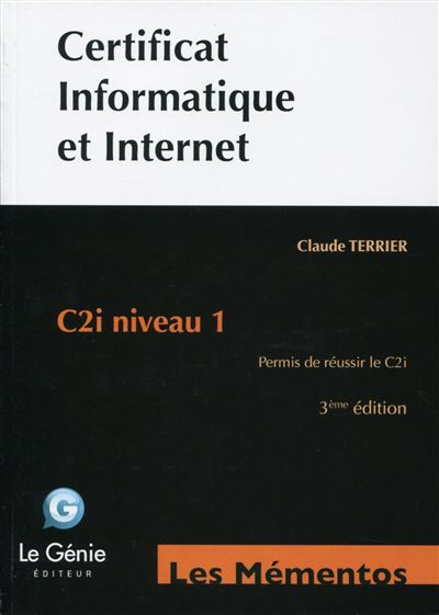 Certificat informatique et Internet, C2i niveau 1