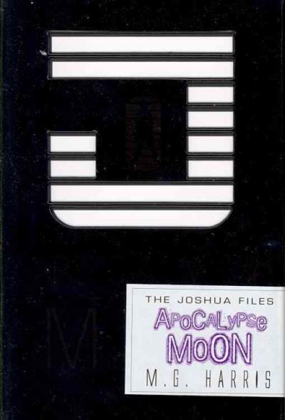 The joshua files 05. apocolypse moon