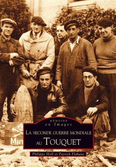 La seconde guerre mondiale au Touquet