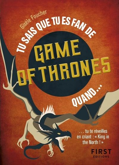 Tu sais que tu es fan de Game of Thrones quand...