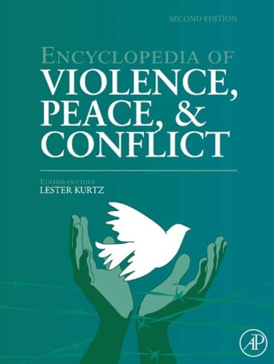 Encyclopedia of violence, peace, and conflict. three-volume