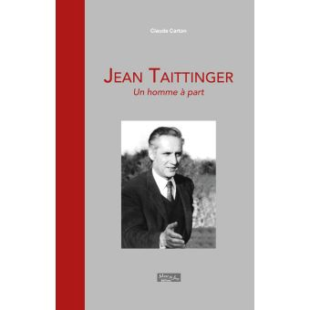 Jean Taittinger, un homme à part