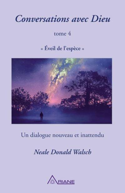 Conversations avec Dieu, tome 4 - Éveil de l'espèce - 9782896264155 - 14,99 €