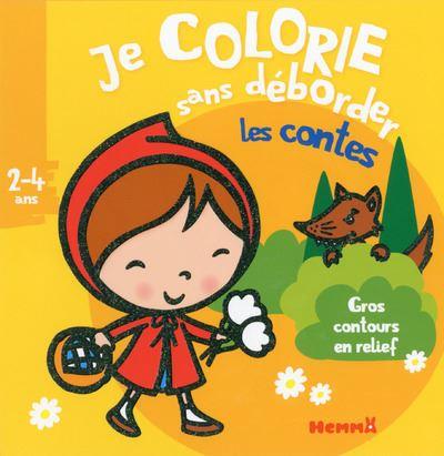 Je colorie sans déborder (2-4 ans) Les contes - 16A (Chaperon fond jaune)