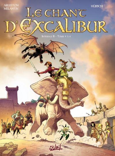 Le Chant d'Excalibur - Intégrale T04 à