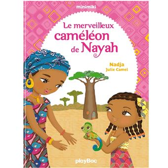 Minimiki - Le merveilleux caméléon de Nayah