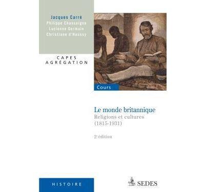 Le monde britannique - Religions et cultures (1815-1931)