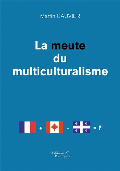 La meute du multiculturalisme