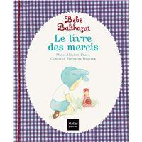 Bébé Balthazar, Le livre des mercis