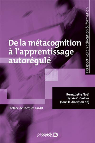 De la métacognition à l'apprentissage autorégulé