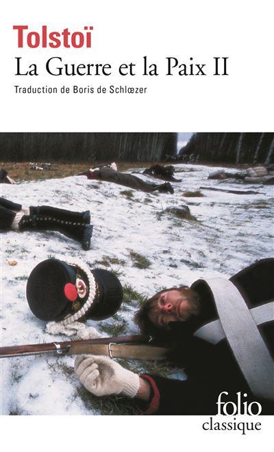 La Guerre et la Paix (Tome 2)