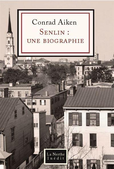 Senlin : une biographie