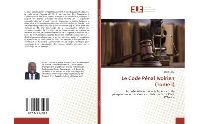 Le Code Pénal Ivoirien (Tome I)