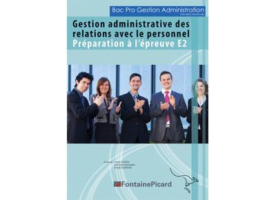 Gestion administrative des relations avec le personnel, 1ère et Term Bac Pro GA