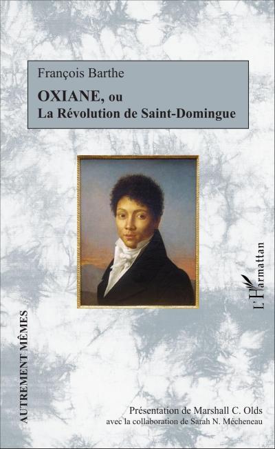 Oxiane ou La révolution de Saint-Domingue