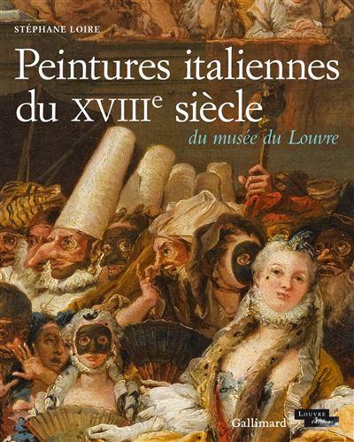 Peintures italiennes du XVIIIème siècle du Musée du Louvre