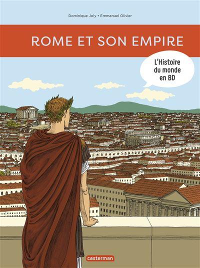 L'histoire du monde en BD : Rome et son Empire