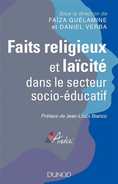 Faits religieux et laïcité dans le secteur social et médico