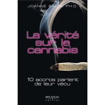 La vérité sur le cannabis - 10 accros parlent de leur vécu