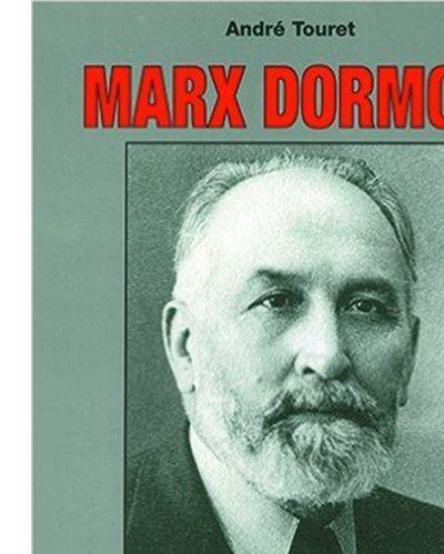 Marx Dormoy, 1888-1941
